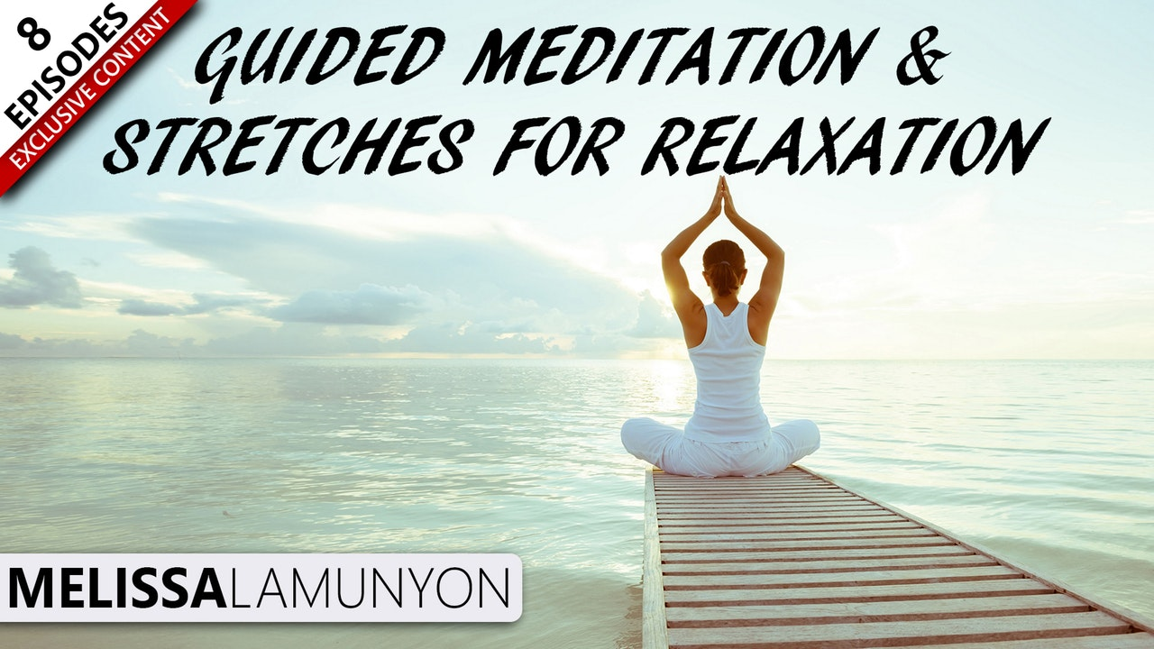 Guided Mediation for relaxation