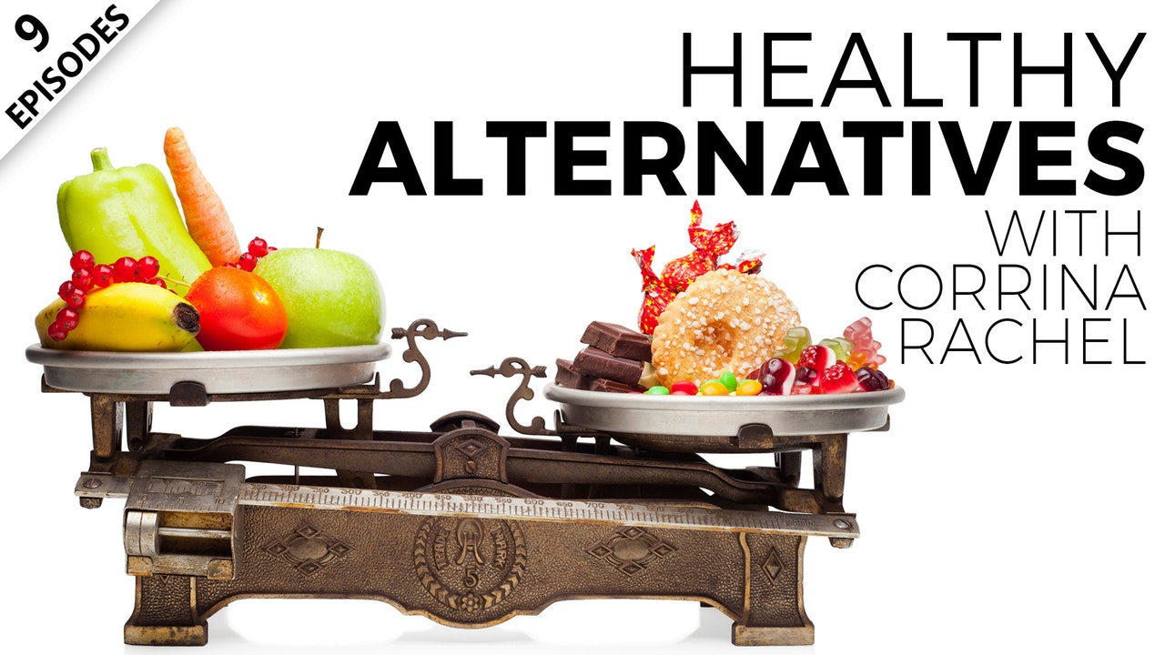 Healthy Alternatives